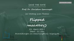 "Gastvortrag zum Thema ""Flipped Classroom"" mit Prof. Dr. Christian Spannagel"
