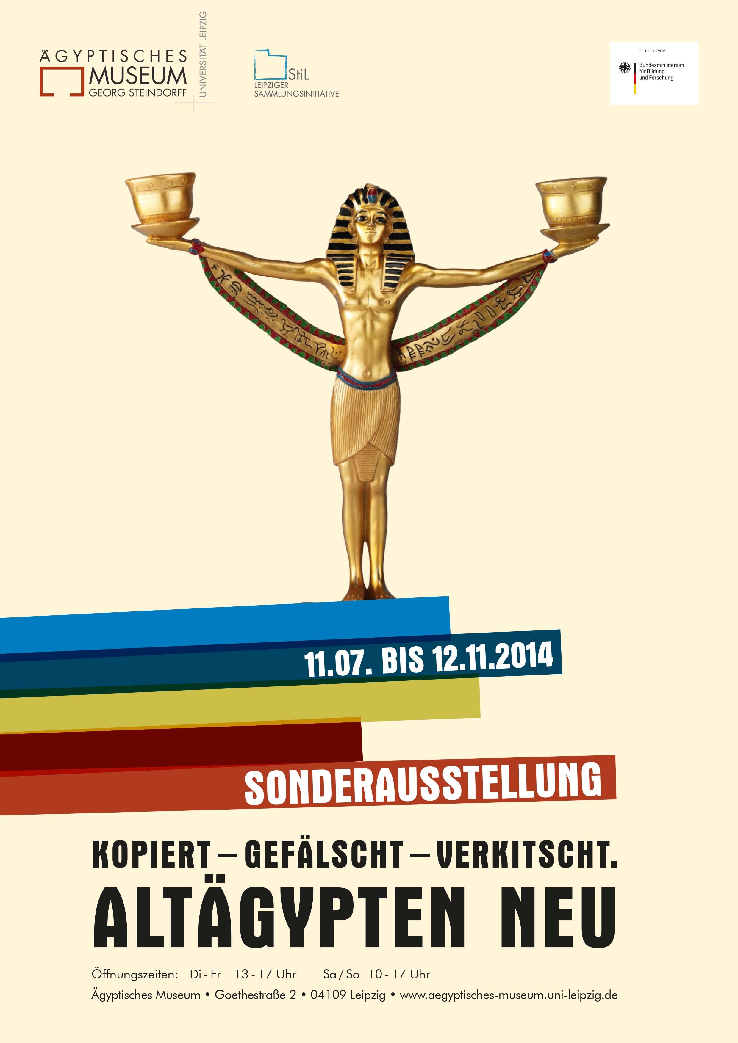 """Poster zur Ausstellung """"Kopiert - Gefälscht - Verkitscht. Altägypten neu"""" (2014)"""
