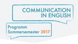 """Workshopangebot """"Communication in English"""" für das Sommersemester 2017"""